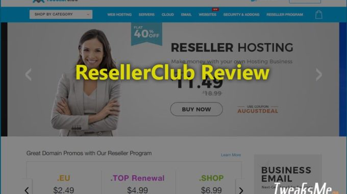 ResellerClub Review : Ultimate Web Hosting solutions in budget